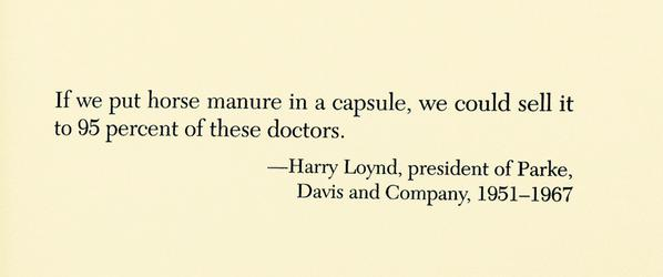 Today's quote by Harry Loynd, President of Parke, Davis and Company, 1951-1967 | Vía Médicos Sin Marca (MSM)