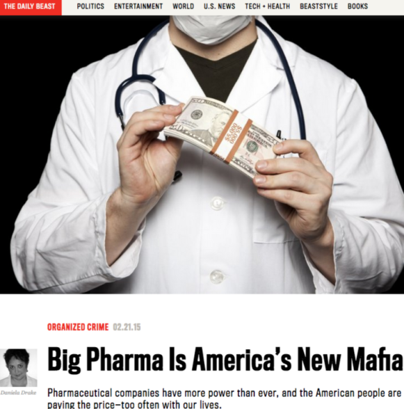 Big Pharma Is America's New Mafia - The Daily Beast (2)