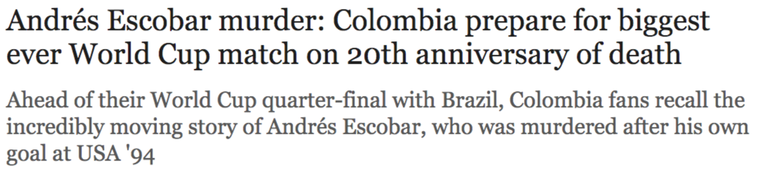 Andrés Escobar murder  Colombia prepare for biggest ever World Cup match on 20th anniversary of death - Telegraph (1)