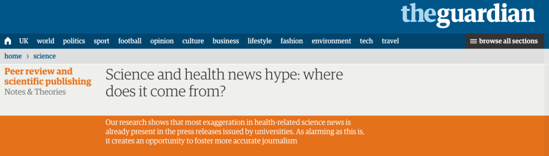 Science and health news hype  where does it come from    Science   The Guardian