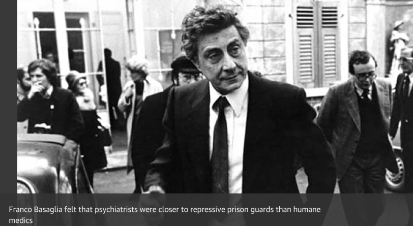 The Man Who Closed the Asylums FrancoBasaglia and the Revolution inMental Health Care by John Foot – review Books The Guardian