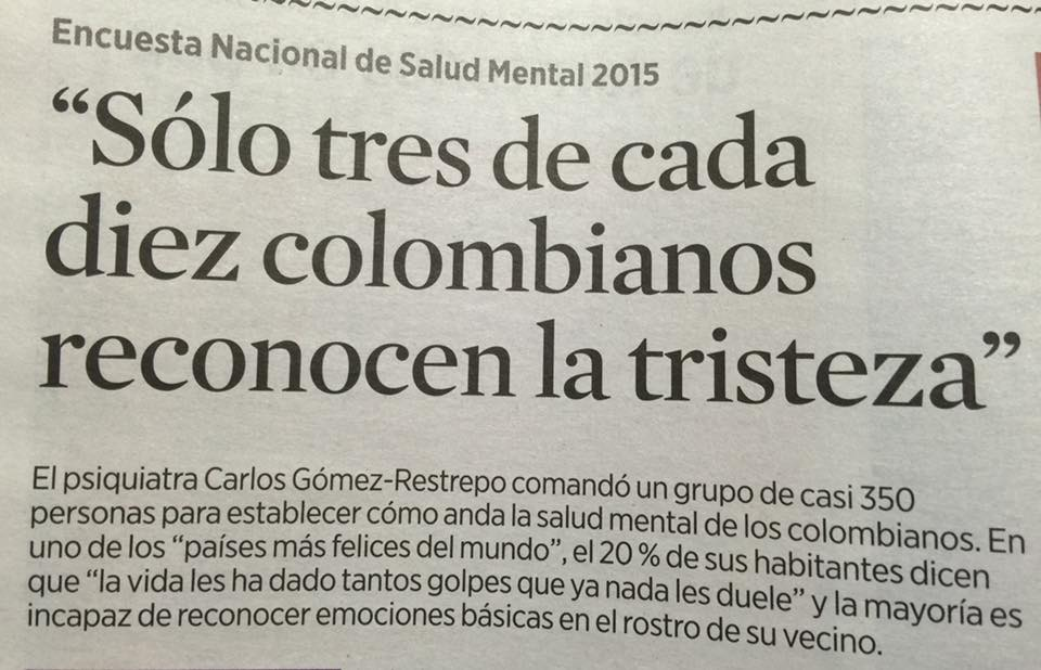 """""""Only one out three Colombians recognize sadness"""": Bad arguments?Yes"""