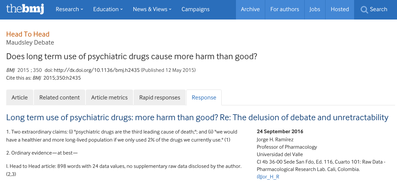 Long term use of psychiatric drugs: more harm than good? Re: The delusion of debate and unretractability